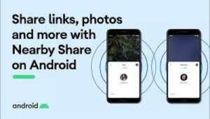 near 2 गूगल ने निकाला चाइनीज ऐप shareit का तोड़, लॉन्च किया Nearby Share, जानिए कैसे करेगा काम?